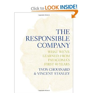 The Responsible Company by Yvon Chouinard and Vincent Stanley